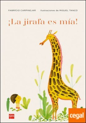 ¡La jirafa es mía!