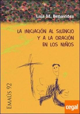 Iniciación al silencio y a la oración en los niños