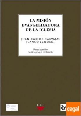 La misión evangelizadora de la Iglesia . A los cincuenta años de la promulgación del decreto