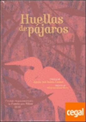 Huellas de pájaros. (Poemario.) Ilustraciones de Mauricio Gómez Morin.