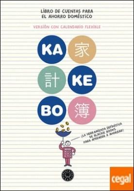 Kakebo® Blackie Books. Calendario Flexible . El libro de cuentas para el ahorro doméstico