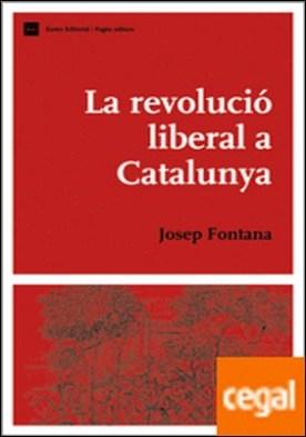 La revolució liberal a Catalunya