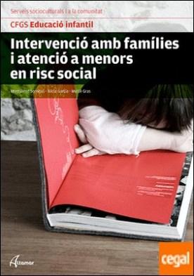 Intervenció amb famílies i atenció a menors en risc social. Nova edició