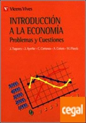 Introducción A La Economia. Problesmas Y Cuestiones.