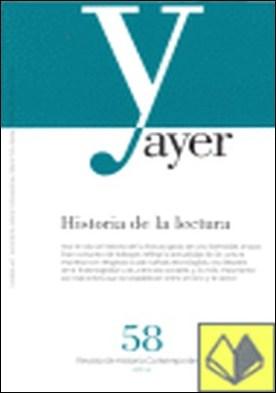 HISTORIA DE LA LECTURA . Ayer 58 por Martínez Martín, Jesús A.
