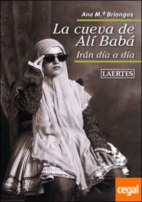 La cueva de Alí Babá . Irán día a día