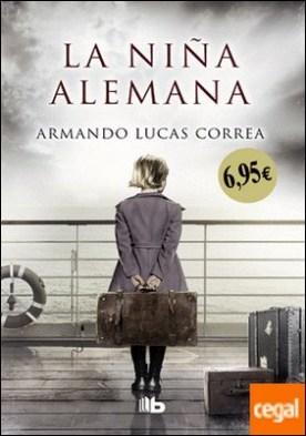 La niña alemana por Lucas Correa, Armando PDF
