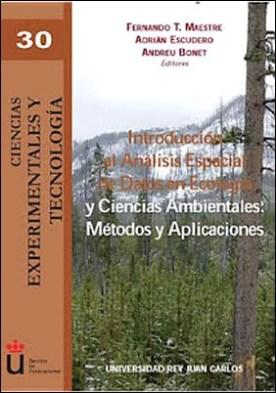 Introducción al Análisis Espacial de Datos en Ecología y Ciencias Ambientales: Métodos de aplicación