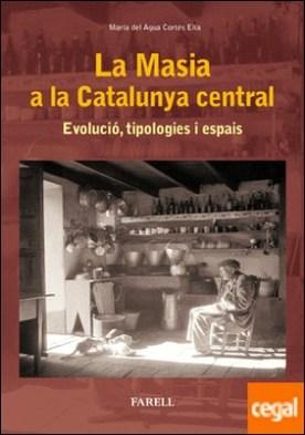 La Masia a la Catalunya central