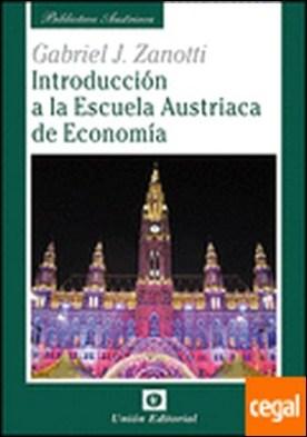 Introducción a la Escuela Austriaca de Economía