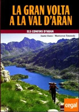 La gran volta a la Val d'Aran
