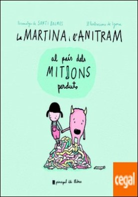 La Martina i l'Anitram al País dels Mitjons Perduts