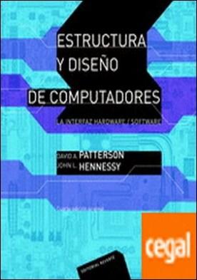 Estructura y diseño de computadores (2 ed) . La interfaz hardware/software