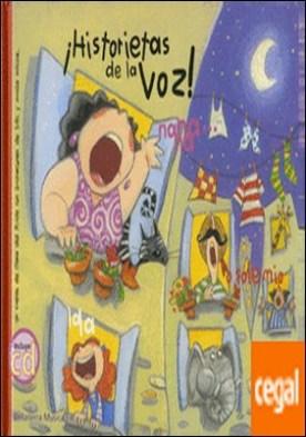 Historietas de la voz . Historietas de la voz: obra de teatro infantil de Clara del Ruste