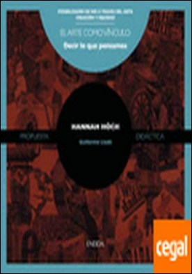 Hanna Hoch . Arte como vínculo decir lo que pensamos por Lledó, Guillermo PDF