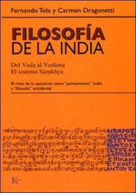 Filosofía de la india. Del Veda al Vedanta. El sistema Samkhya