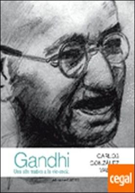 Gandhi: Una alternativa a la violencia. . Una alternativa a la violencia