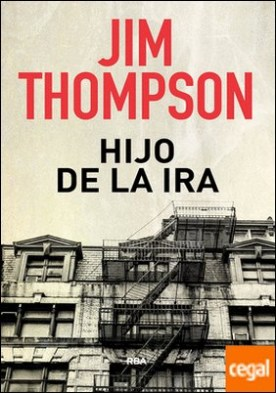 Hijo de la ira por THOMPSON, JIM PDF