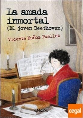 La amada inmortal . El joven Beethoven