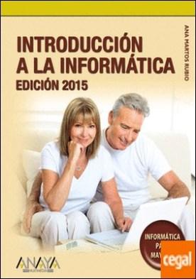 Introducción a la Informática. Edición 2015