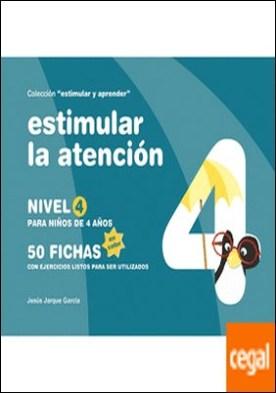 Estimular la atención . nivel 4 : para niños de 4 años