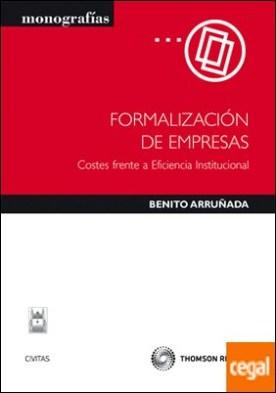 Formalización de empresas - Costes frente a eficiencia institucional