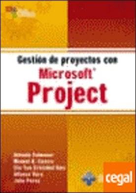 Gestión de proyectos con Microsoft Project.