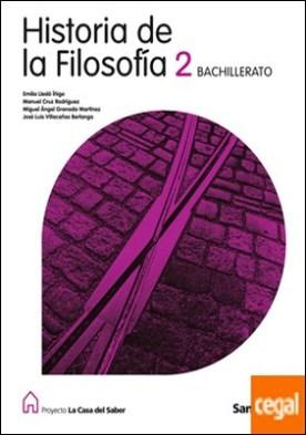 HISTORIA DE LA FILOSOFIA 2 BACHILLERATO LA CASA DEL SABER