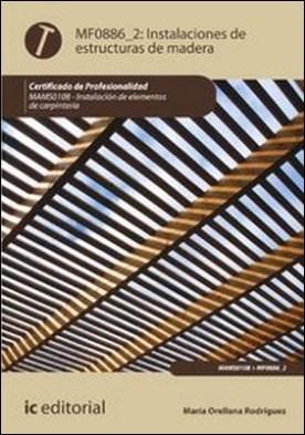 Instalación de estructuras de madera