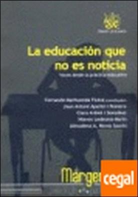 La educación que no es noticia por Fernando Marhuenda Fluixá