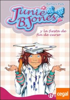 Junie B. Jones y la fiesta de fin de curso