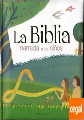 La Biblia narrada a los niños