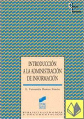 Introducción a la administración de información por Ramos Simón, Luis Fernando