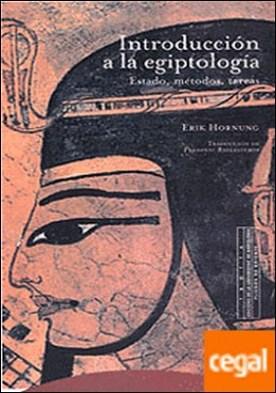 Introducción a la egiptología . Estado, métodos, tareas