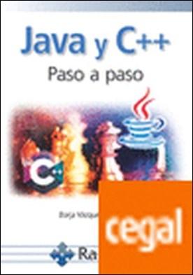 Java y c++ paso a paso por Vázquez Cuesta, Borja