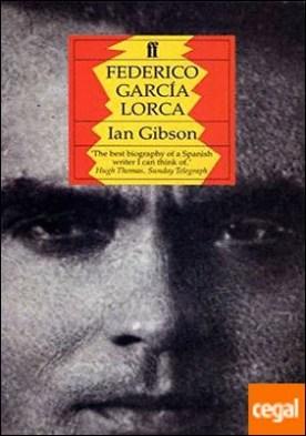 Federico García Lorca, a Life