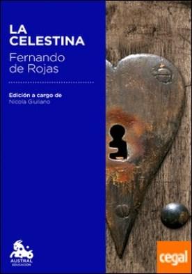 La Celestina . Edición a cargo de Nicola Giuliano