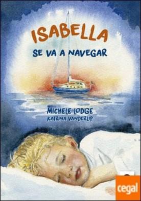 Isabella se va a navegar