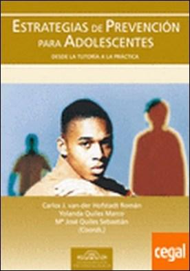 Estrategias de Prevención para Adolescentes . Desde la Tutoría a la Práctica
