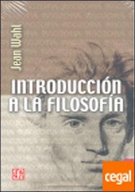 Introducción a la filosofía . 13ª REIMPR.