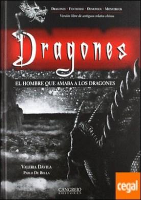 HOMBRE QUE AMABA A LOS DRAGONES, EL - DRAGONES por DAVILA, VALERIA - BELLA, PABLO DE