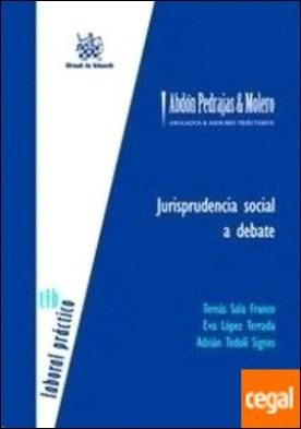 Jurisprudencia Social a Debate por Sala Franco, Tomás PDF