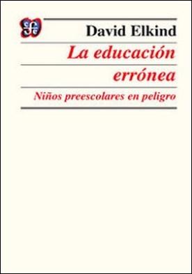 La educación errónea. Niños preescolares en peligro