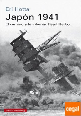 Japón 1941 . El camino a la inmafia: Pearl Harbor