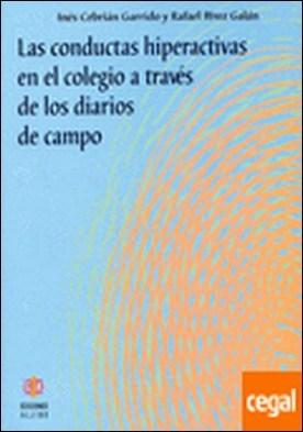 Las conductas hiperactivas en el colegio a través de los diarios de campo . ...DE LOS DIARIOS DE CAMPO