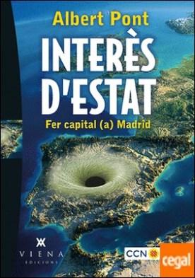 Interès d'Estat . Fer capital (a) Madrid
