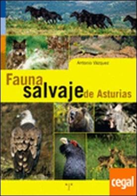 Fauna salvaje de Asturias por Vázquez Argüelles, Antonio