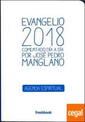 Evangelio 2018 . Comentado día a día por José Pedro Manglano por Manglano Castellary, José Pedro PDF