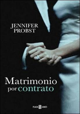 Matrimonio por contrato (Casarse con un millonario 1) por Jennifer Probst PDF