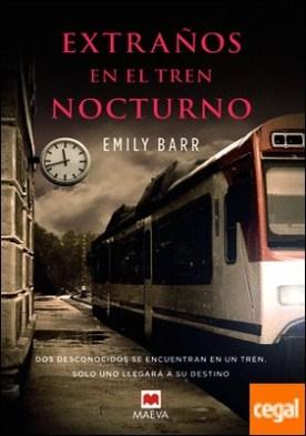 Extraños en el tren nocturno . Dos desconocidos se encuentran en un tren. Solo uno llegará a su destino